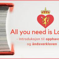All you need is Lov § - Introduksjon til opphavsrett for kunstnere