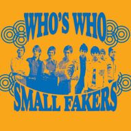 Small Fakers & Who's Who Live