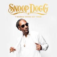 UTSOLGT! Snoop Dogg - I Wanna Thank Me Tour