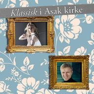 Klassisk i Asak kirke - Eldbjørg Hemsing - Fiolin / Håvard Gimse - Klaver