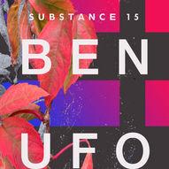Substance 15th Birthday - Ben UFO