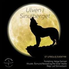 Ulven i Sinulberget //Festspillene i Kristiansund