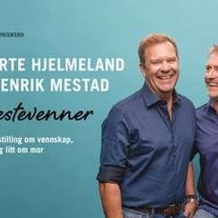 BESTEVENNER med Bjarte Hjelmeland og Henrik Mestad