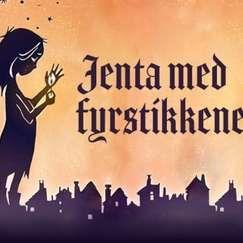 Jenta med fyrstikkene // Høyanger samfunnshus