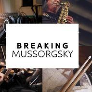 Breaking Mussorgsky //Festspillene i Kristiansund