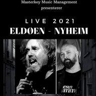 ELDØEN - NYHEIM // LIVE @Larris Scene