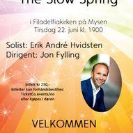 The Slo Spring  Konsert med Mysen Damekor og Erik André Hvidsten