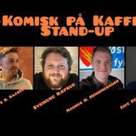 KOMISK PÅ KAFFKA - Stand-up med 3 menn & A Lady