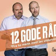 Atle Antonsen og Bård Tufte Johansen: 12 GODE RÅD