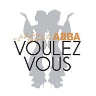 Voulez-Vous - A Fabulous Tribute To ABBA