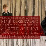 Kunstforedrag med Trine Røssevold