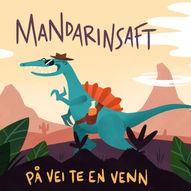 Mandarinsaft - På vei te en venn