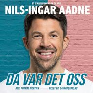 Nils-Ingar Aadne - Da var det oss - 09.07 - 18.30