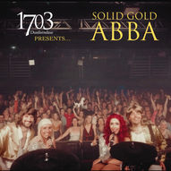 1703 Presents…. Solid Gold Abba