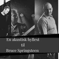 En akustisk hyllest til Bruce Springsteen - Sommerteltet To Glass, Haugesund