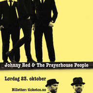 Johnny Red & The Prayer House People