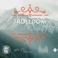 Trolldom med Beate Mordal, William Wallace, Isak Hungnes & Radmila Stojkovic