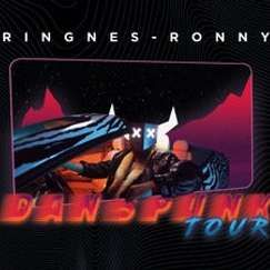 Ringnes-Ronny Danspunk Tour 2022