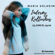 Maria Solheim - Inderøy Kulturhus