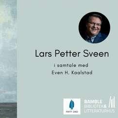 Lars Petter Sveen -en forfattersamtale