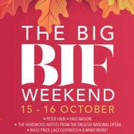 The Big BIF Weekend