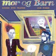 Mor og barn / Agder Nye Teater /13.08.2021