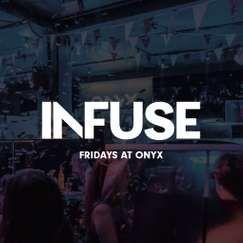 Infuse Fridays