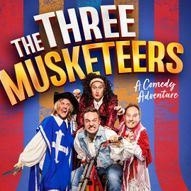 The Three Musketeers: A Comedy Adventure