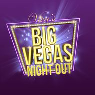 Viva's BIG Vegas Night Out