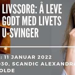 Molde: Livssorg: Å leve godt med livets u-svinger