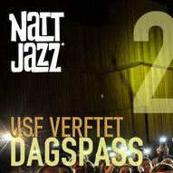 Dagspass TIRSDAG 25. MAI // Nattjazz 2021 // Marius Neset & BBB m.fl