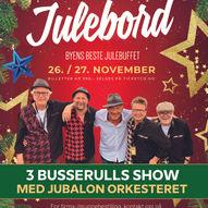 Årets kjekkaste Julabord med 3 Busserulls Show og Jubalon Orkesteret