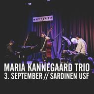 MARIA KANNEGAARD TRIO