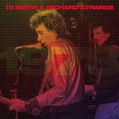 Tv Smith & Richard Strange