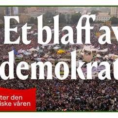 Et blaff av demokrati? Ti år etter den arabiske våren