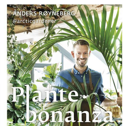 Foredrag: Plantebonanza - lev og lykkes med grønne planter