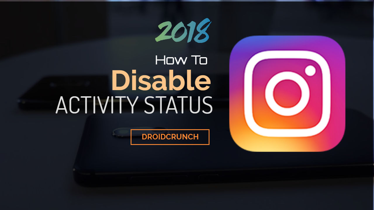 How To Disable Instagram Activity Status on Android Devices