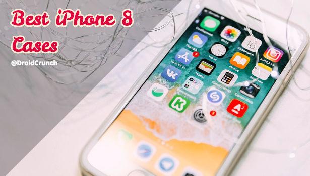 best iPhone 8 cases