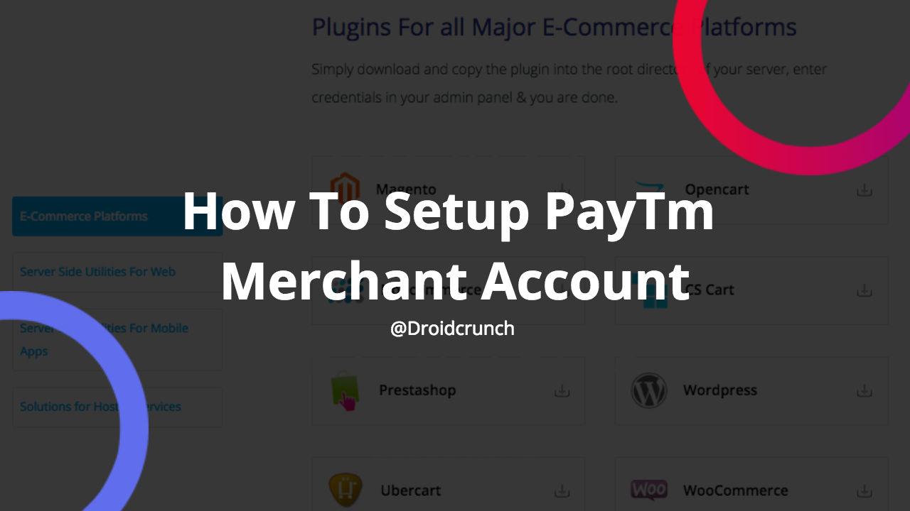 how to setup paytm merchant account