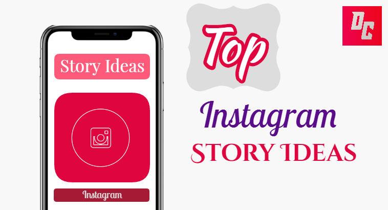 Best Instagram Story Ideas & Trends