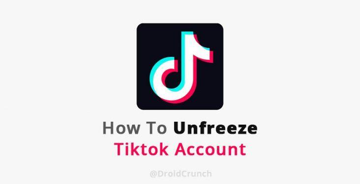 how to Unfreeze Your Tiktok Frozen Account