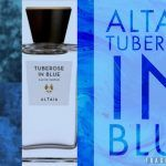 Altaia Tuberose in Blue Perfume Review and Score