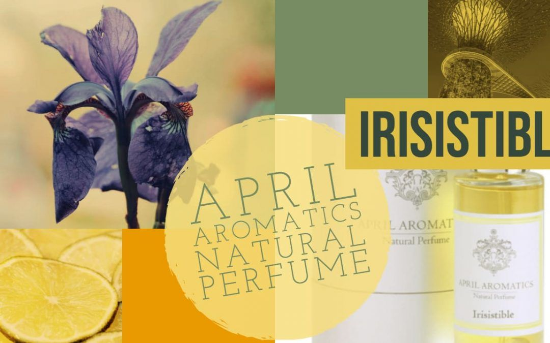 April Aromatics Irisistible Perfume Review and Score
