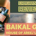 Areej Le Dore Baikal Gris Perfume Review