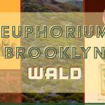 Euphorium Brooklyn Wald Perfume Review and Score