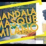Mandala Masque Milano Review and Score