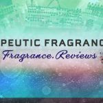 Therapeutic Fragrance : Fragrance.Reviews