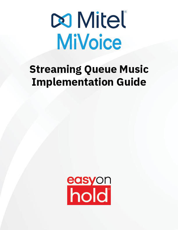 Mitel Streaming Queue Music On Hold Implementation Guide