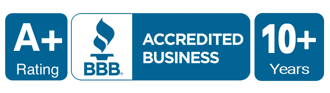 Better Business Bureau Accredited with Rating of A-Plus for 10+ years.