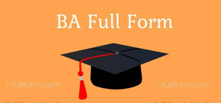 BA Full Form - BA Courses?